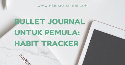 habit tracker bullet journal indonesia untuk pemula