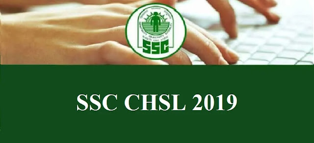 कार्मिक चयन आयोग - SSC CHSL Notification 2019
