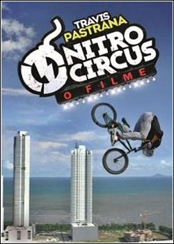 Nitro Circus: O Filme