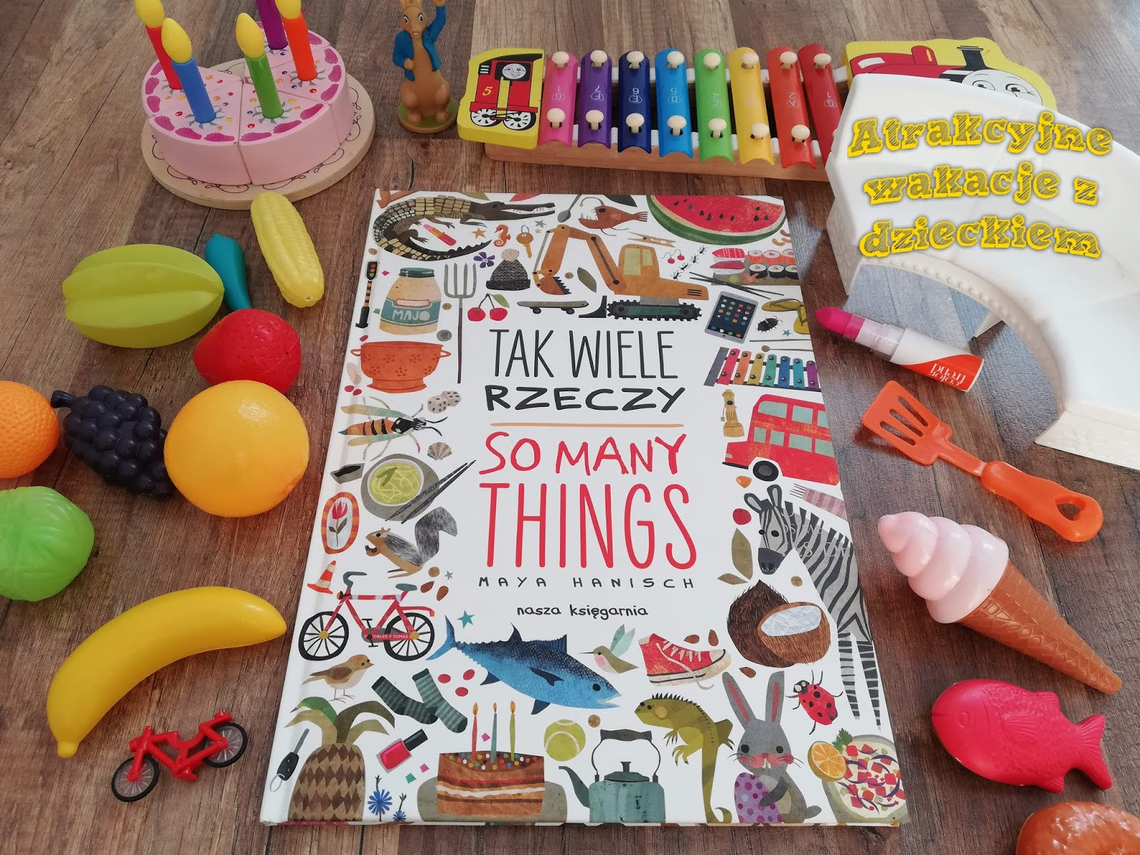 Tak wiele rzeczy - Wydawnictwo Nasza Księgarnia