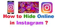 How to Hide Online in Instagram?