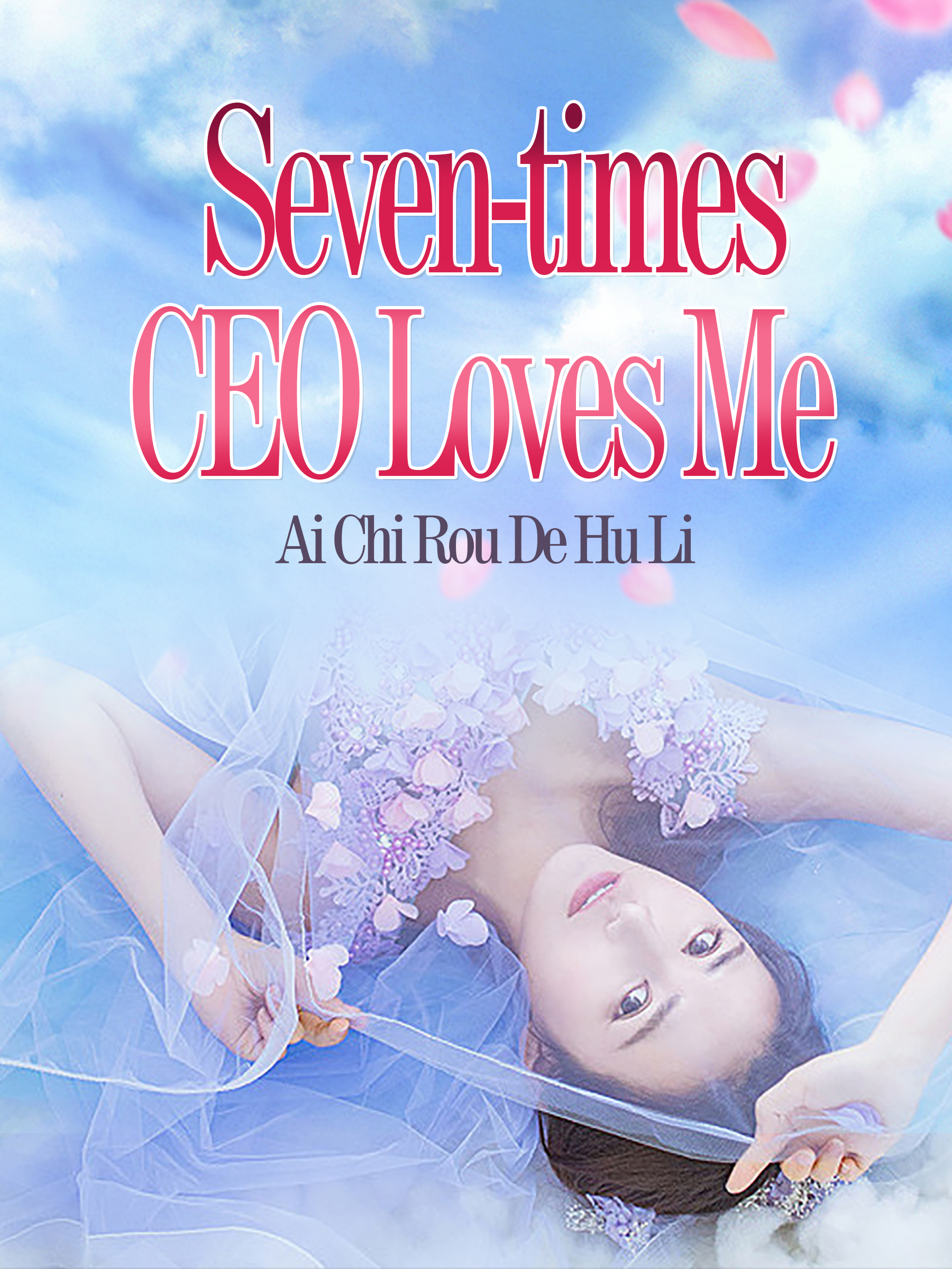 Seven-times CEO Loves Me Novel Chapter 41 To 45 PDF