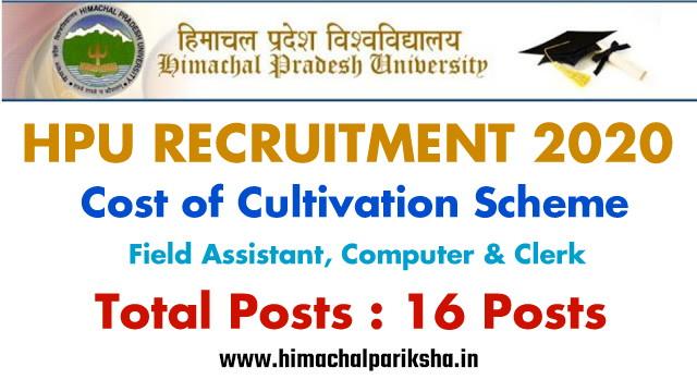 HPU Recruitment 2020 | Cost of Cultivation Scheme | 16 Posts | Himachal Pariksha