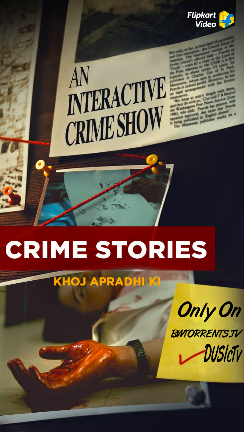 Crime Stories: Khoj Apradhi Ki (2021) Season 01 Hindi Complete WEB Series 720p HDRip x264