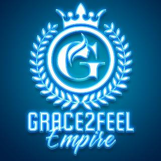 GRACE 2 FEEL LOGO : @GRACE2FEEL_EMPIRE