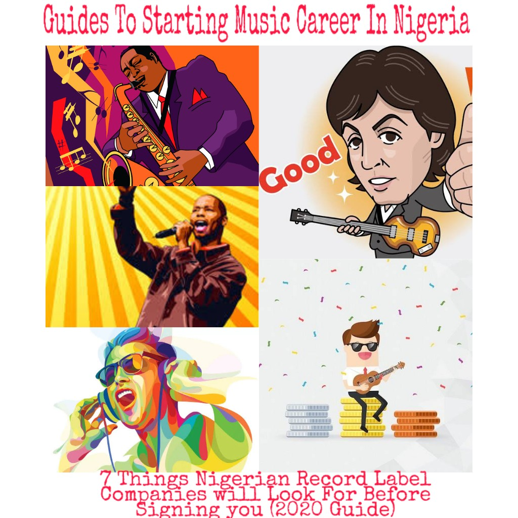 Starting Music Career In Nigeria | 7 Things Nigerian Record Label Companies will Look For Before Signing you (2020 Guide)