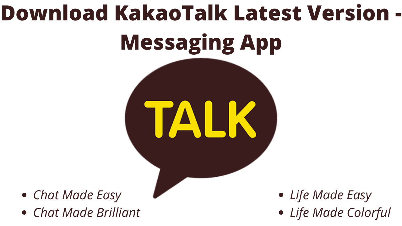Download Kakaotalk Latest Version Messaging App