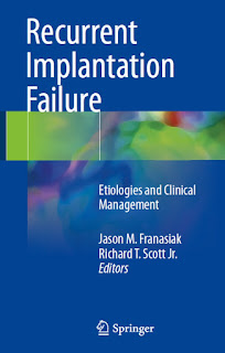 Recurrent Implantation Failure Etiologies and Clinical Management