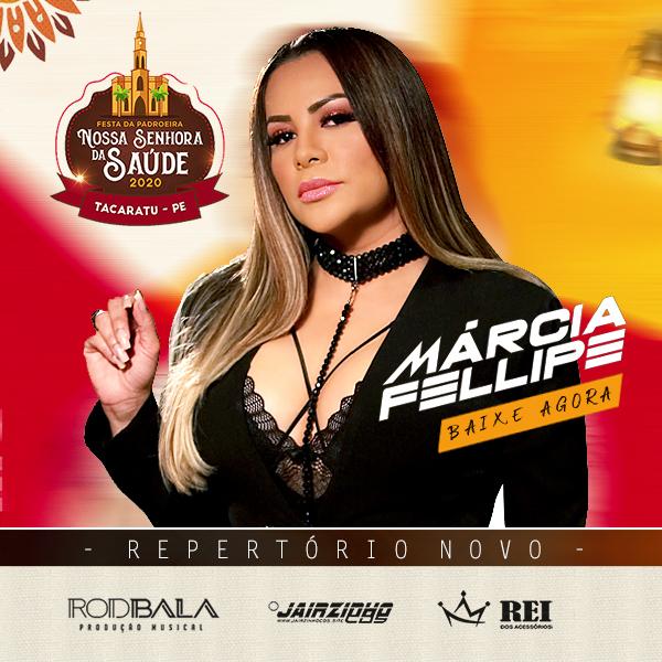 Márcia Fellipe - Tacaratu - PE - Fevereiro - 2020 - Repertório Novo