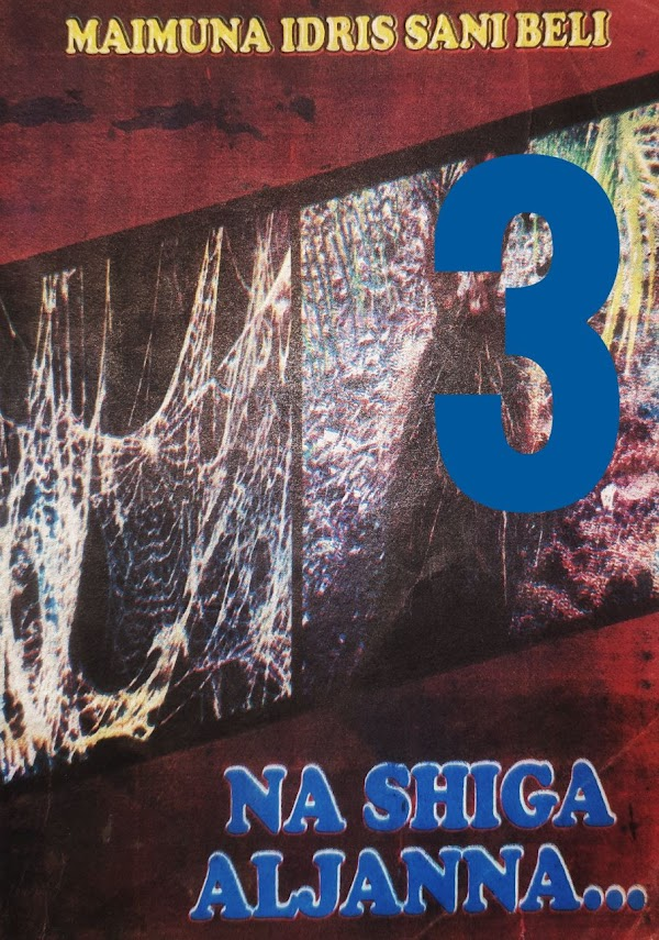 NA SHIGA ALJANNAH BOOK 3 CHAPTER 2 BY MAIMUNA IDRIS SANI BELI
