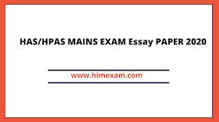 HAS/HPAS MAINS Exam Essay PAPER Held on 02 December 2020