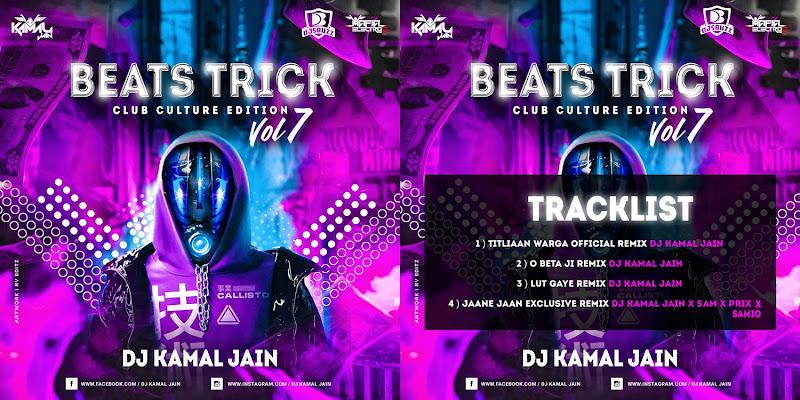 Beats Trick Vol. 7 (Club Culture Edition) – DJ Kamal Jain