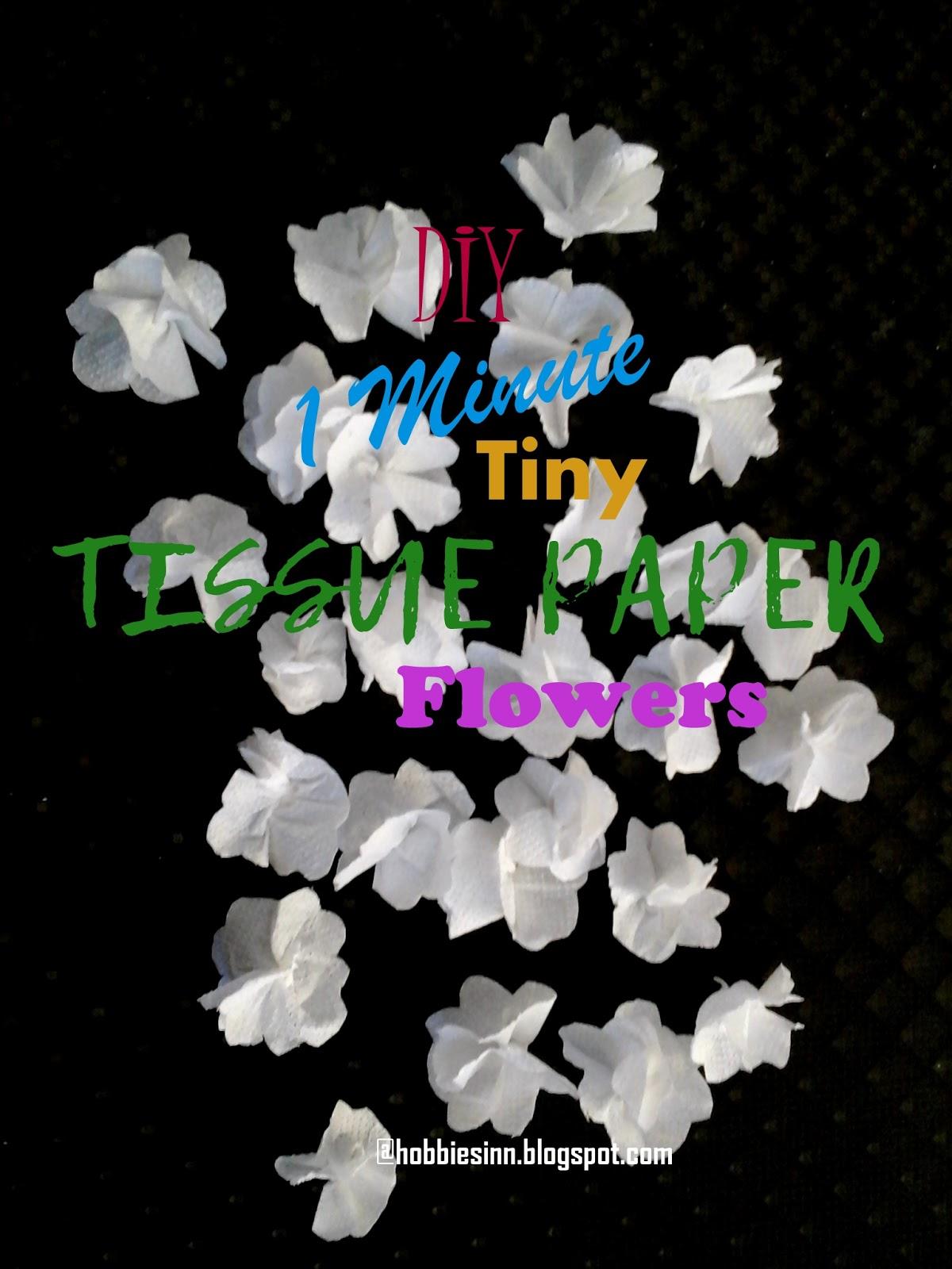 Hobbies Inn Diy 1 Minute Tiny Tissue Paper Flowers Easy