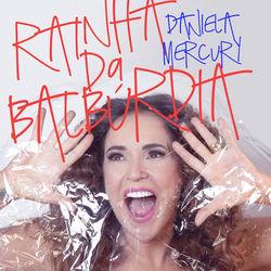 Rainha da Balbúrdia - Daniela Mercury Mp3