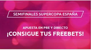Mondobets promo semifinales supercopa españa 2021