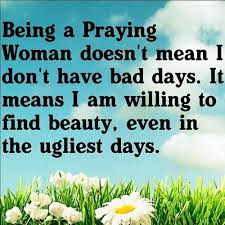 being a praying woman doesn't mean.