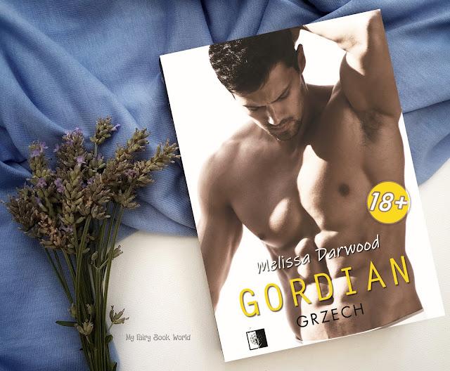 Pikantna. Mroczna. Mocno erotyczna powieść. || Gordian - Melissa Darwood || Przedpremierowa recenzja patronacka