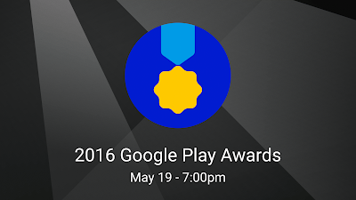 The Google Play Awards coming to Google I/O