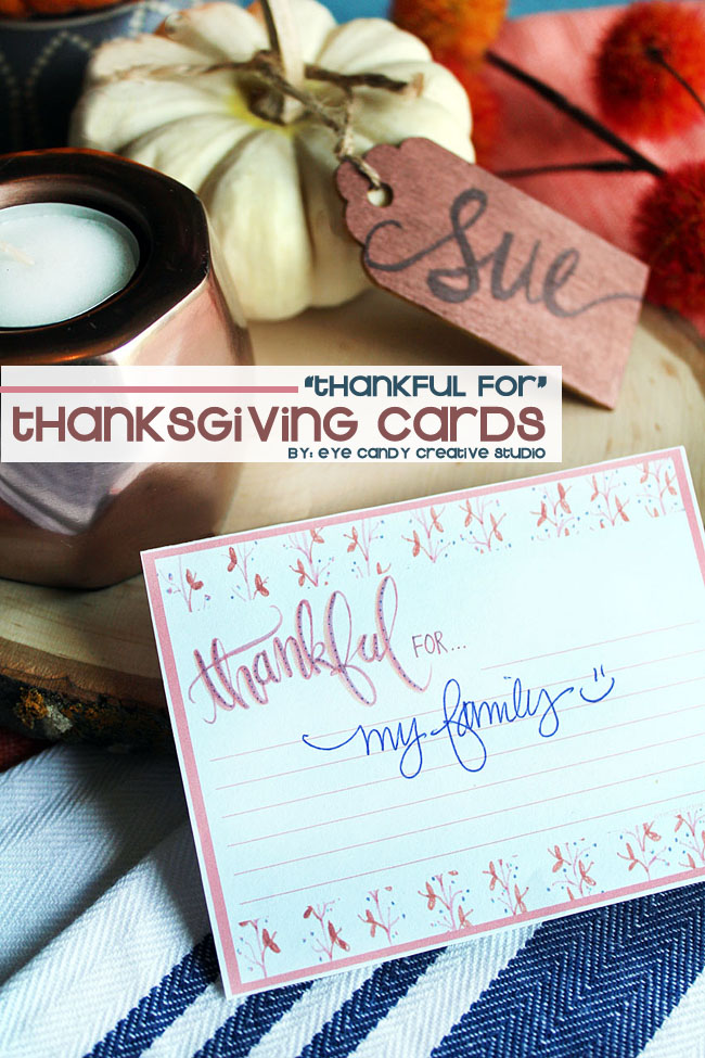 thanksgiving cards, free thanksgiving cards, thankful for, hand lettering