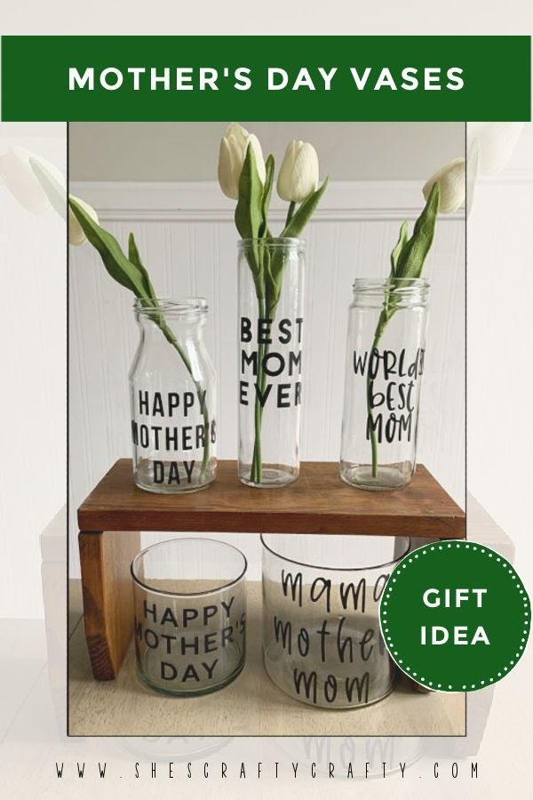 Mother's Day Gift Idea of flower vases, pinterest pin