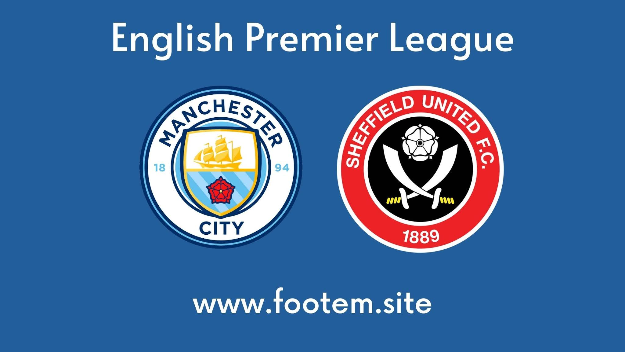 Manchester City and Sheffield United footem 7 site