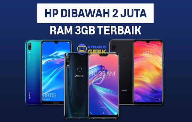 5 HP dibawah 2 Jutaan Terbaik 2019 RAM 3GB Berbagai Merek Berkualitas