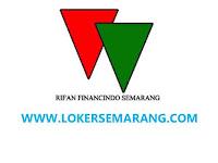 Loker Semarang Terbaru Agustus 2020 di PT Rifan Financindo Lulusan SMA, SMK, D3, S1