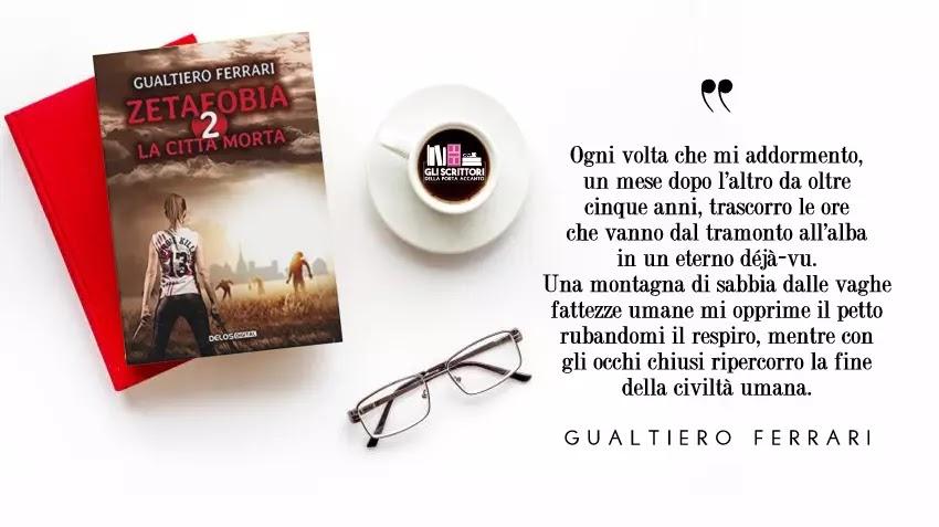 La città morta, il secondo capitolo della saga horror Zetafobia, di Gualtiero Ferrari