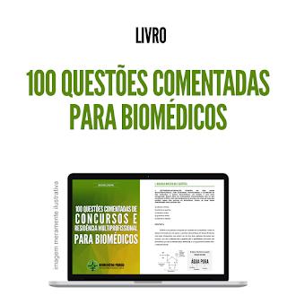 Livro - 100 questões comentadas para Biomédicos