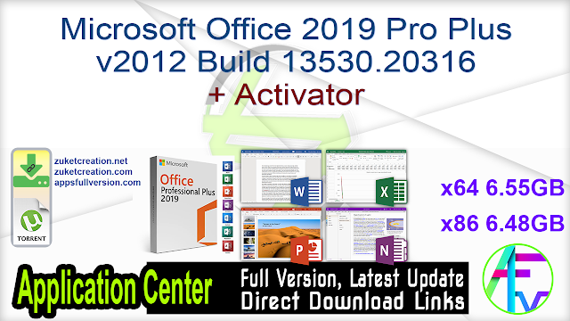 Microsoft Office 2019 Pro Plus v2012 Build 13530.20316 + Activator