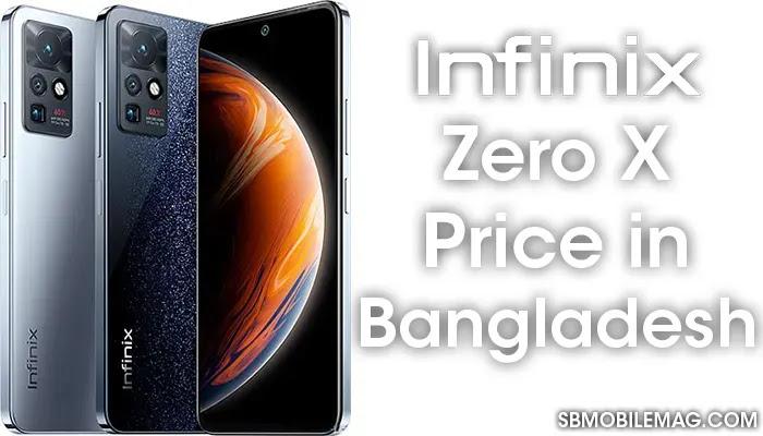 Infinix Zero X, Infinix Zero X Price, Infinix Zero X Price in Bangladesh