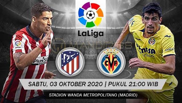 Prediksi Atletico Madrid Vs Villarreal, Sabtu 03 Oktober 2020 Pukul 21.00 WIB