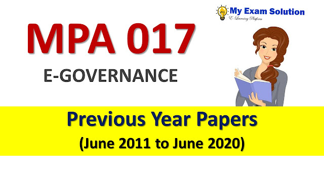 MPA 017 E GOVERNANCE Previous Year Papers