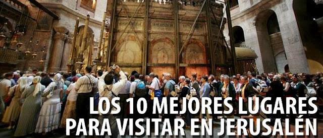 LOS 10 MEJORES LUGARES PARA VISITAR EN JERUSALÉN
