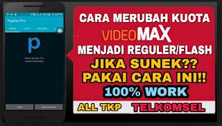 Rahasia jitu Menguubah Kouta Video Max menjadi Kouta Flash Reguler pada Kartu Telkomsel 2019