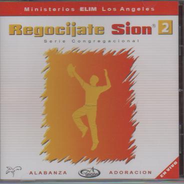 Ministerios Elim Los Angeles-Regocíjate Sion-Vol 2-