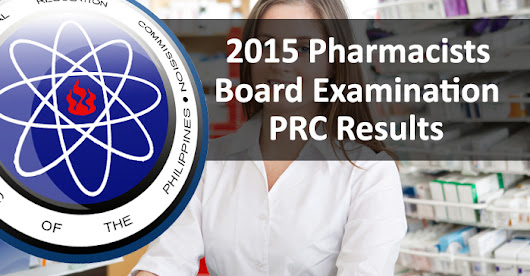 July 2015 Pharmacists PRC Board Examination Results ~ PRC Board Exam Results Philippines