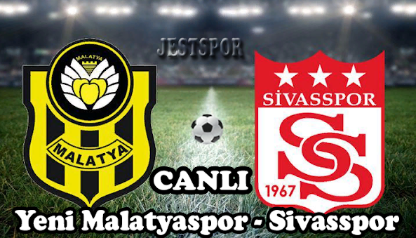 Yeni Malatyaspor - Sivasspor Jestspor izle
