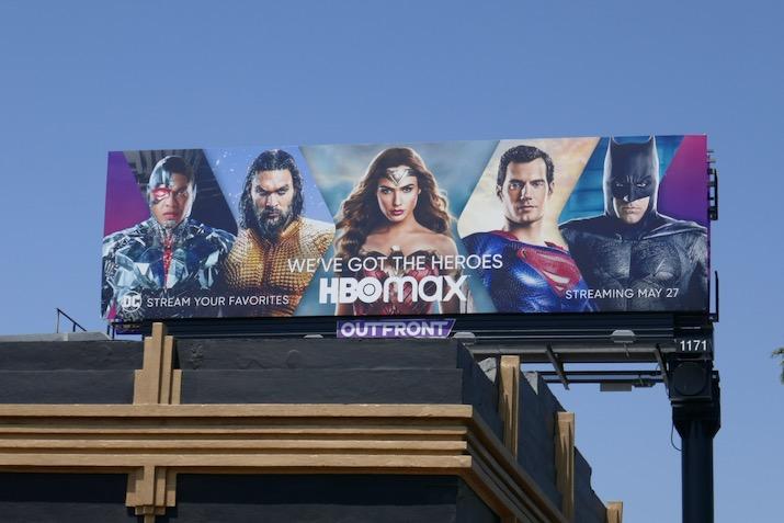 HBO Max Weve got heroes billboard