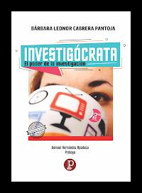 [Libro 2020] INVESTIGÓCRATA: EL PODER DE LA INVESTIGACIÓN (2da. edición)