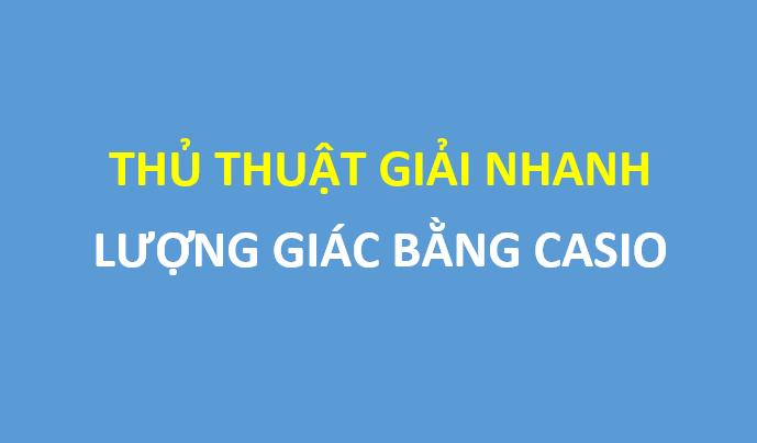 Thủ thuật giải nhanh lượng giác 11 - Nguyễn Tiến Chinh
