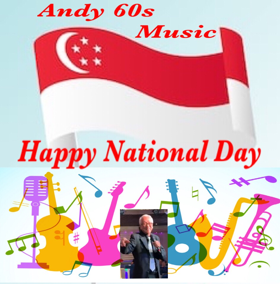 ANDY 60 MUSIC CELEBRATES SINGAPORE'S NATIONAL DAY. MORE MUSIC PLEASE