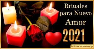 Rituales para nuevo amor 2021