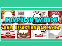 Kumpulan Twibbon Hari Kesaktian Pancasila, 1 Oktober 2021