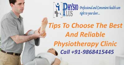 3 Effective Tips To Choose The Best And Reliable Physiotherapy Clinic