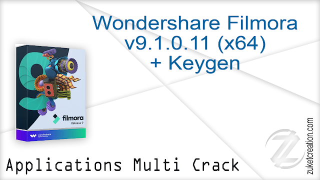 Wondershare Filmora v9.1.0.11 (x64) + Keygen