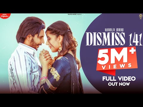 DISMISS 141 lyrics | KORALA MAAN