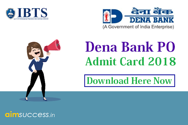 Dena Bank PO Admit Card Out Download Now