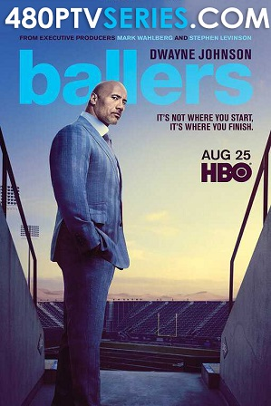 Watch Online Free Ballers Season 5 Download All Episodes 480p 720p HEVC