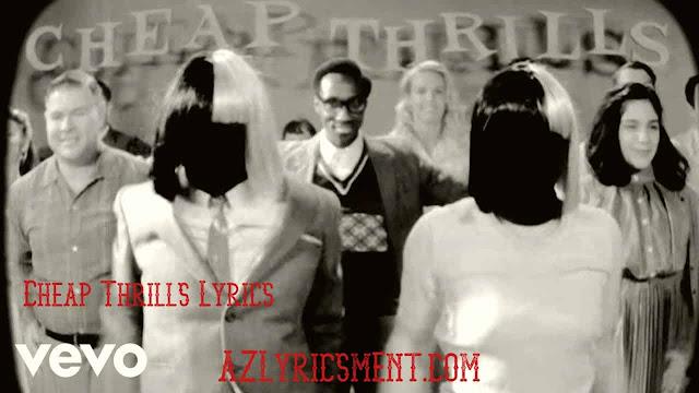 Cheap Thrills Lyrics By Sia ft. Sean Paul  AZLyricsment